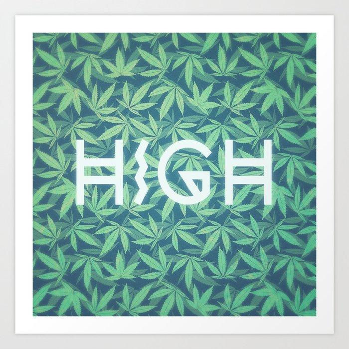 HIGH TYPO! Cannabis / Hemp / 420 / Marijuana  - Pattern Kunstdrucke