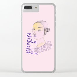 The Pain will Change You Clear iPhone Case