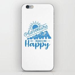 Adventure Makes Me Happy wb iPhone Skin