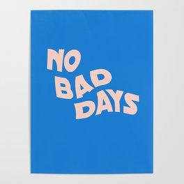 no bad days III Poster