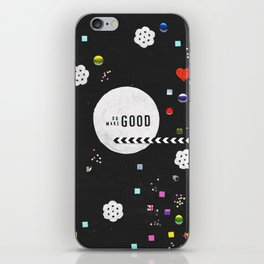 Do Good, Make Good iPhone Skin
