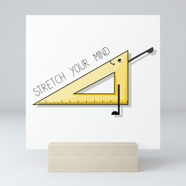 Stretch your mind inspirational quote Mini Art Print