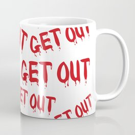 Get Out Horror House Coffee Mug