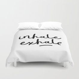 Inhale Exhale black and white contemporary minimalism typography print home wall decor bedroom Duvet Cover