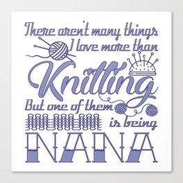 Knitting Nana Canvas Print