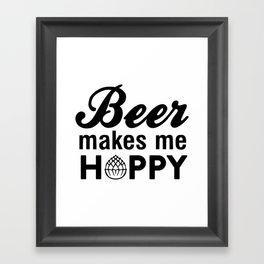Beer makes me hoppy Framed Art Print