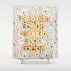 Lights Will Guide You Home Shower Curtain