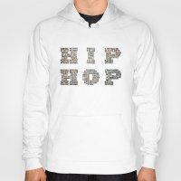 hip hop Hoodies featuring HIP HOP by kreatox