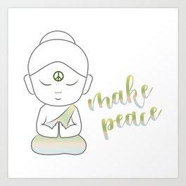 Buddha with an inspirational message Art Print