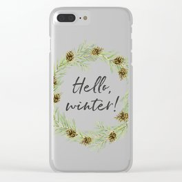 Hello, winter wreath. Cones and twigs Clear iPhone Case
