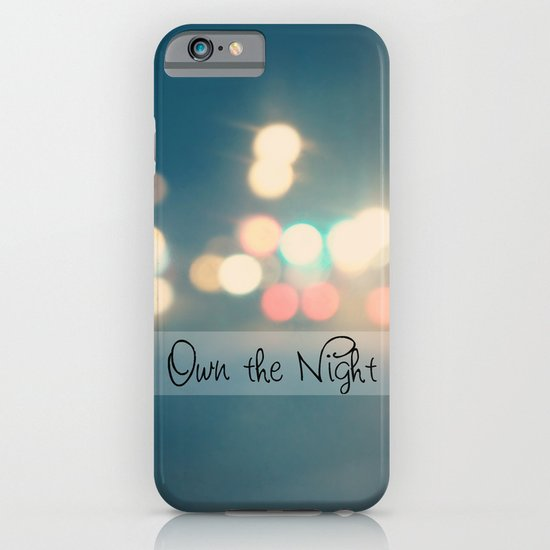 Own the Night iPhone & iPod Case