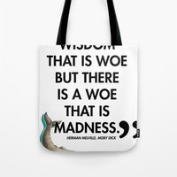 moby dick Tote Bags featuring Moby Dick by The Sea or You