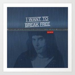 I Want To Break Free - Mercury on Blue Jeans Art Print
