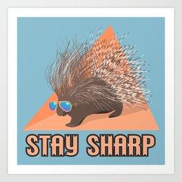 Stay Sharp Porcupine Art Print