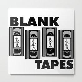 BLANK TAPES Metal Print