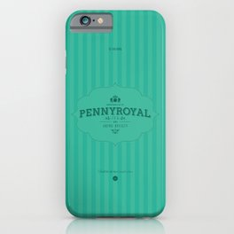 Pennyroyal Tea iPhone Case