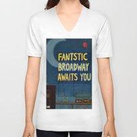 broadway V-neck T-shirts featuring Fantastic Broadway Awaits You by Aram Kim