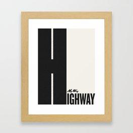 My Way Framed Art Print