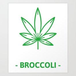 Fresh Broccoli Cannabis Art Print