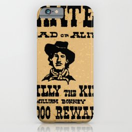 Wanted Dead or ALive iPhone Case