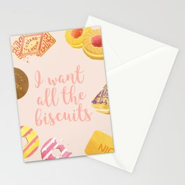 I Want All the Biscuits Stationery Cards