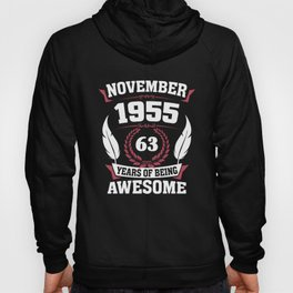 November 1955 63 years of being awesome Hoody