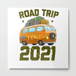 Road Trip 2021 Vacation Goal Travel Plan Metal Print