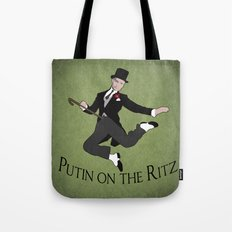 Putin on the Ritz Tote Bag