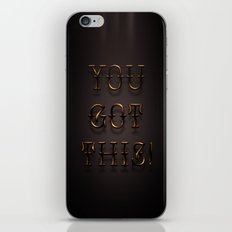You Got This! iPhone & iPod Skin