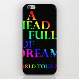 A head full of dreams iPhone Skin