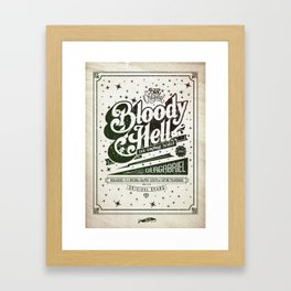 Bloody Hell Framed Art Print