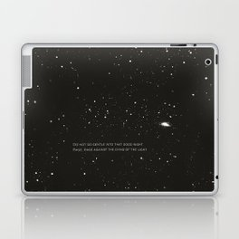Do not go gentle into that good night.... Laptop & iPad Skin