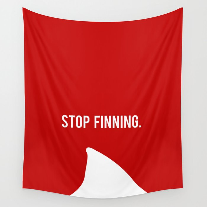Stop Fin-ning Wall Tapestry by obsidianshark