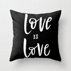 Love is love Throw Pillow