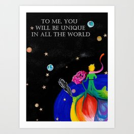 """The Little Prince/Le Petit Prince (Novella, 1943) Quote """"To Me, You Will Be Unique..."""" TYPED TEXT Art Print"""