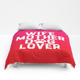 Wife Mother Dog Lover Comforters