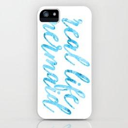 real life mermaid iPhone Case