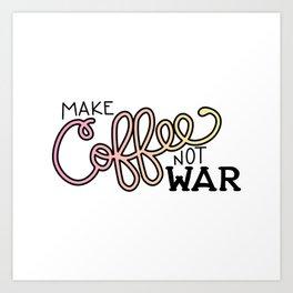 Coffee Not War (Sunset) Art Print