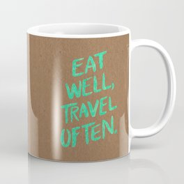 Eat Well, Travel Often on Mint Coffee Mug