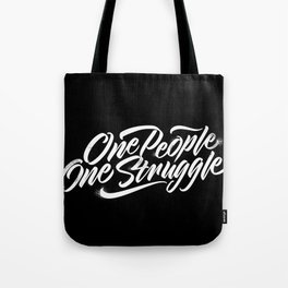 One people, One struggle Tote Bag