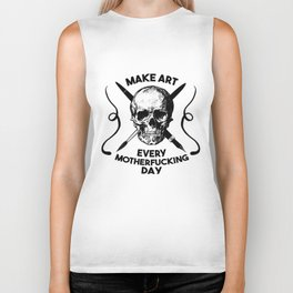 Make Art Every Motherfucking Day (black on white) Biker Tank