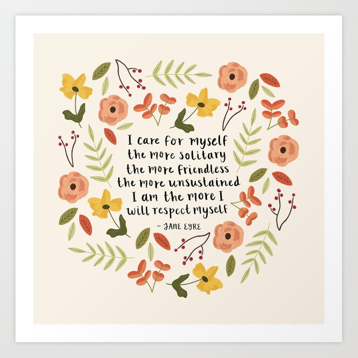 """Jane Eyre """"I Care For Myself"""" Quote Art Print"""