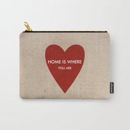 Home is where you are Carry-All Pouch