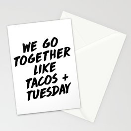 Taco Tuesday Quote Print in Bold Typography Stationery Cards