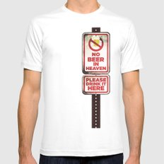 No Beer in Heaven White Mens Fitted Tee MEDIUM