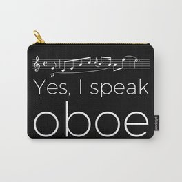 Yes, I speak oboe Carry-All Pouch