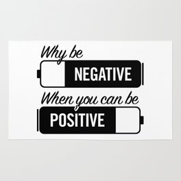 why be negative Rug