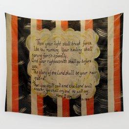 Isiah 58:8-9 Wall Tapestry