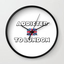Addicted to London - UK flag Wall Clock