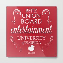 Reitz Union Board Entertainment at the University of Florida Metal Print